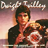 Between the Cracks - a Collection of Rarities By Dwight Twilley (2000-04-03)
