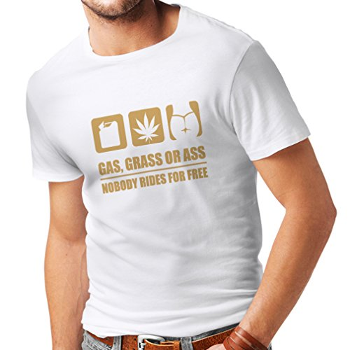 lepni.me Men's T-Shirt Gas, Grass or Ass Nobody Rides for Free (XX-Large White Gold)