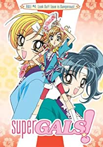Super Gals - Look Out! Love Is Dangerous! (Vol. 4)