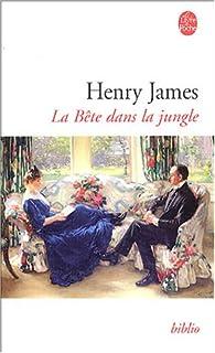 La bête dans la jungle, James, Henry