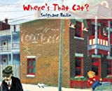Where's That Cat?, Stephane Poulin, 0887766447