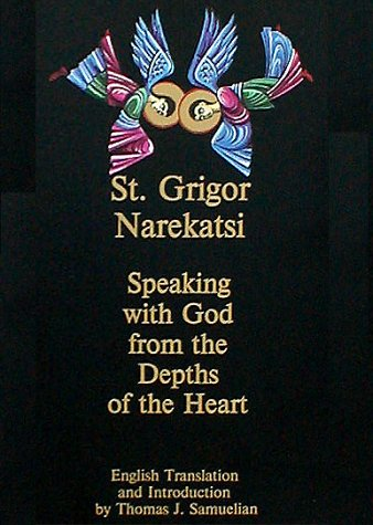 Speaking with God from the Depths of the Heart: The Armenian Prayer Book of St. Gregory of Narek (English and Armenian Edition) ebook