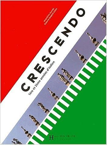 Crescendo 1re Et 2e Annee Italien Livre De L Eleve A