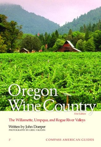 Compass American Guides: Oregon Wine Country, 1st Edition (Full-color Travel Guide) pdf