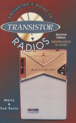 Collector's Guide to Transistor Radios: Identification and Values