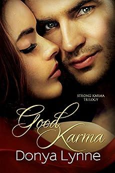 Good Karma (Strong Karma Book 1) by [Lynne, Donya]