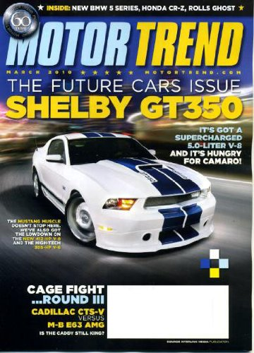 Bmw 5 Series Reviews (Motor Trend March 2010 Mustang Shelby GT350 on Cover, Cage Fight - Cadillac CTS-V vs Mercedes-Benz E63 AMG, New BMW 5 Series, Honda CR-Z, Rolls-Royce Ghost, Future Cars 2011)