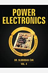 Power Electronics: State-Space Averaging and Cuk Converters: NEW (Volume 4) Paperback