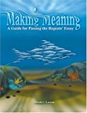 Making Meaning : A Guide for Passing the Regents' Essay, Larson, Sarah L., 0757511368
