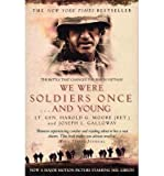 [(We Were Soldiers Once...and Young: The Battle That Changed the War in Vietnam )] [Author: Harold G. Moore] [Mar-2002]