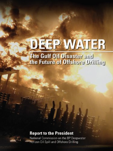 Deep Oil Drilling - DEEP WATER: The Gulf Oil Disaster and the Future of Offshore Drilling