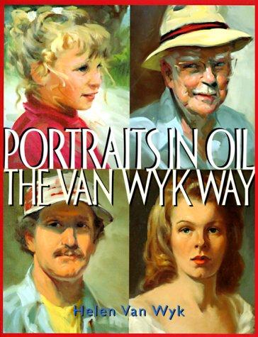 Portraits in Oil the Van Wyk ()