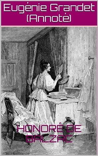 Téléchargement gratuit de livres électroniques en anglaisEugénie Grandet (Annoté) (French Edition) (Littérature Française) DJVU