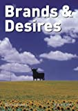 Brands and Desires, Bernd Kreutz, 3775791582