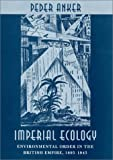 Imperial Ecology, Peder Anker, 0674005953