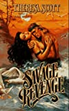 Savage Revenge, Theresa Scott, 084394255X