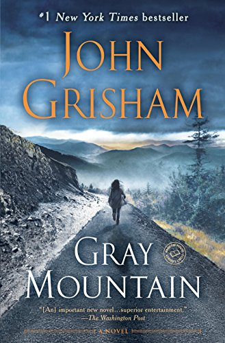Gray Mountain: A Novel by [Grisham, John]
