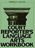Court Reporter's Language Arts Workbook