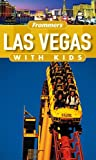 Las Vegas with Kids, Bob Sehlinger, 0764577654