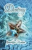 Destiny, Jennifer Gibson, 1626940444