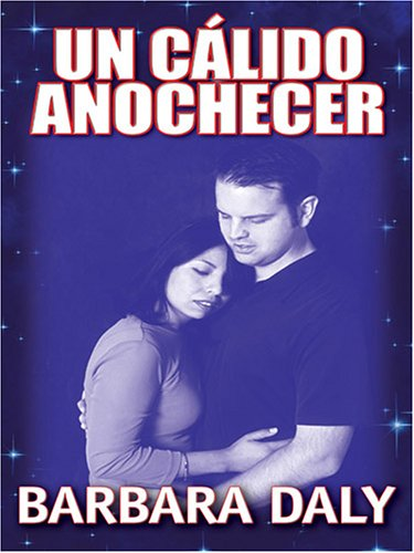 Un Calido Anochecer by Brand: Thorndike Press