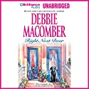 Right Next Door: 'Father's Day' and 'The Courtship of Carol Sommars' Audiobook by Debbie Macomber Narrated by Angela Dawe