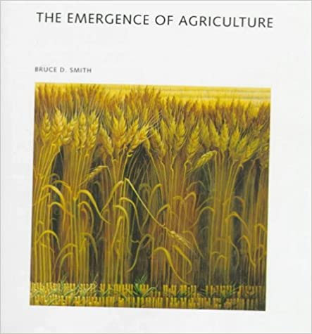 The emergence of agriculture scientific american library bruce d the emergence of agriculture scientific american library bruce d smith 9780716750550 amazon books fandeluxe Images