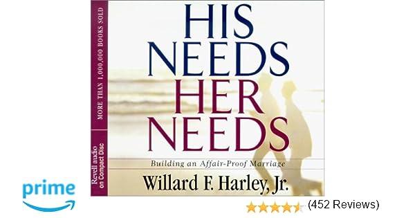 His Needs, Her Needs: Building an Affair-Proof Marriage: Willard F ...