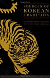 2: Sources of Korean Tradition: From the Sixteenth to the Twentieth Centuries (Introduction to Asian Civilizations)
