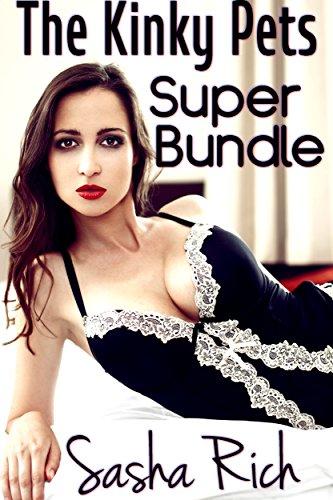 The Kinky Pets Super Bundle The Kinky Pets Extreme Bdsm Series Books 1 4
