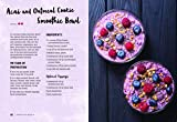 Acai Super Berry Cookbook: Over 50 Natural and