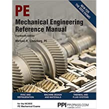 PPI Mechanical Engineering Reference Manual, 14th Edition (Hardcover) – Comprehensive Reference Manual for the NCEES PE Exam
