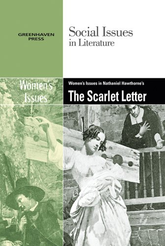 Read Online Women's Issues in Nathaniel Hawthorne's The Scarlet Letter (Social Issues in Literature) PDF