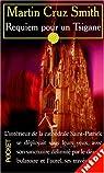 Requiem pour un tsigane par Cruz Smith Martin