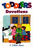 Toddlers Bible Devotions, V. Gilbert Beers, 0781430631