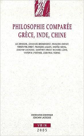 Livres gratuits en ligne Philosophie comparée Grèce, Inde, Chine pdf ebook