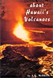 About Hawaii's Volcanoes, L. R. McBride, 0912180439