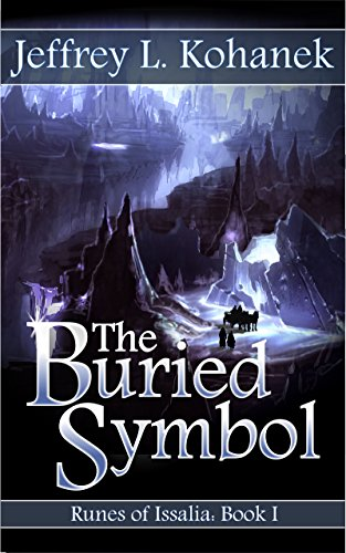 Features an intriguing magic system, perfect for fans of coming-of-age fantasy adventures and similar to works by Brandon Sanderson, Jeff Wheeler, and Sever Bronny.The Buried Symbol (Runes of Issalia Book 1) by Jeffrey L. Kohanek