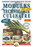 Modules de technologie culinaire BEP CAP Apprentissage-Formation : Livre de l'élève Tome 1