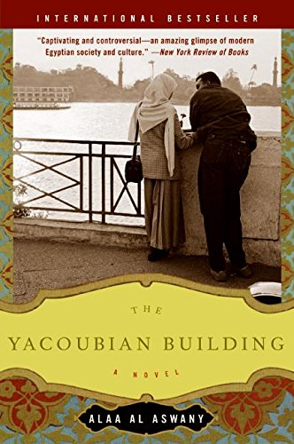 The Yacoubian Building: A Novel Paperback – August 1, 2006 Alaa Al Aswany Harper Perennial 0060878134 General