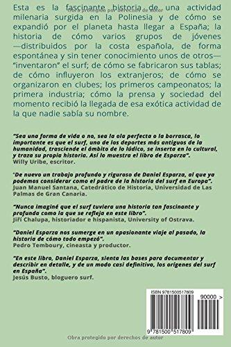 La historia del surf en Espana: De Magallanes a los anos 80 (Spanish Edition): Daniel Esparza: 9781500517809: Amazon.com: Books