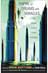 Empire of Dreams and Miracles: The Phobos Science Fiction Anthology (v. 1) Paperback