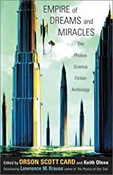 Empire of Dreams and Miracles: The Phobos Science Fiction Anthology (v. 1)