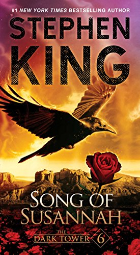 The Dark Tower VI: Song of Susannah (2004) (Book) written by Stephen King