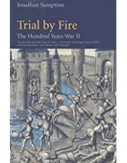 #2 Trial By Fire The Hundred Years War