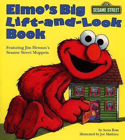 Elmo's Big Lift-And-look Book (Sesame Street) (Great Big Board Book)