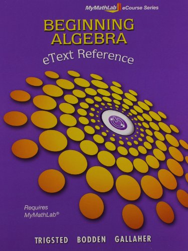 MyLab Math Beginning Algebra Student Access Kit and eText Reference (Mymathlab Ecourse)