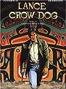 Lance Crow Dog. 4, L'homme de Kitimat par Perrotin