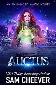 Auctus (An Enhanced Magic Novel Book 2)