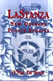 img - for Lastanza: New Orleans Police Stories book / textbook / text book